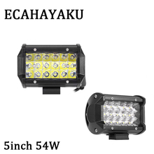 цена на ECAHAYAKU 2pcs 5 inch 54W spot beam offroad 12v 24v DC for SUV 4x4 ATV UTV auto waterproof truck boat car offroad led work light