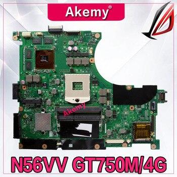 Akemy For N56VV ASUS N14P-GT-A2 N56VM N56VZ N56VB N56VV N56V GT750M/4G laptop motherboard tested 100% work original mainboard