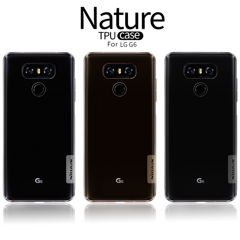 For LG G6 TPU case Original NILLKIN nature case for lg g 6 soft clear transparent