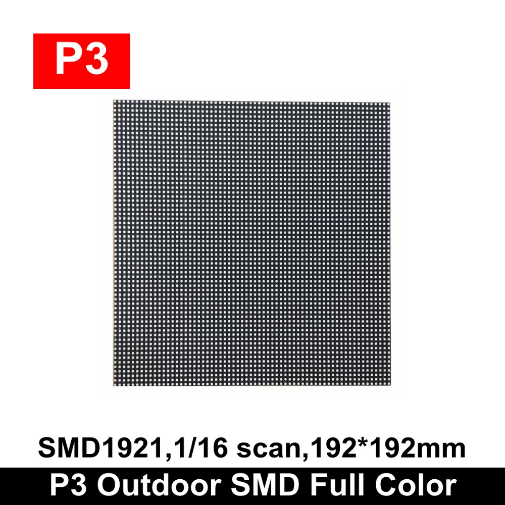 2019 Newest Outdoor SMD P3 RGB LED Panel Module 192x192mm,1/16 Scan Full Color LED Video Wall Outdoor P3 LED Panel 64x64 Pixels