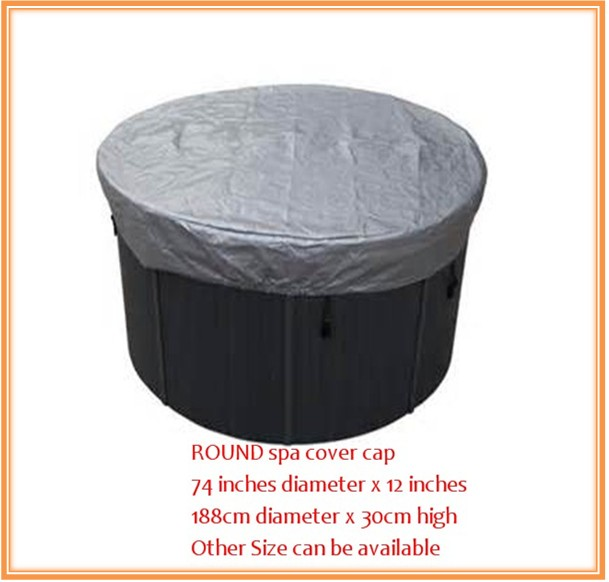 Round shape hot tub cover cap prevent snow, rain and dust,OD: 1880mm x300 mm(H) ,can customize spa, swim spa cover bagRound shape hot tub cover cap prevent snow, rain and dust,OD: 1880mm x300 mm(H) ,can customize spa, swim spa cover bag