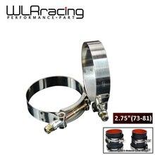 """WLR-(2 шт./лот) 2,7"""" зажимы 73 мм-81 мм из нержавеющей силикона турбо шланг муфта Т болт зажим Комплект Высокое качество SS304 WLR5253"""