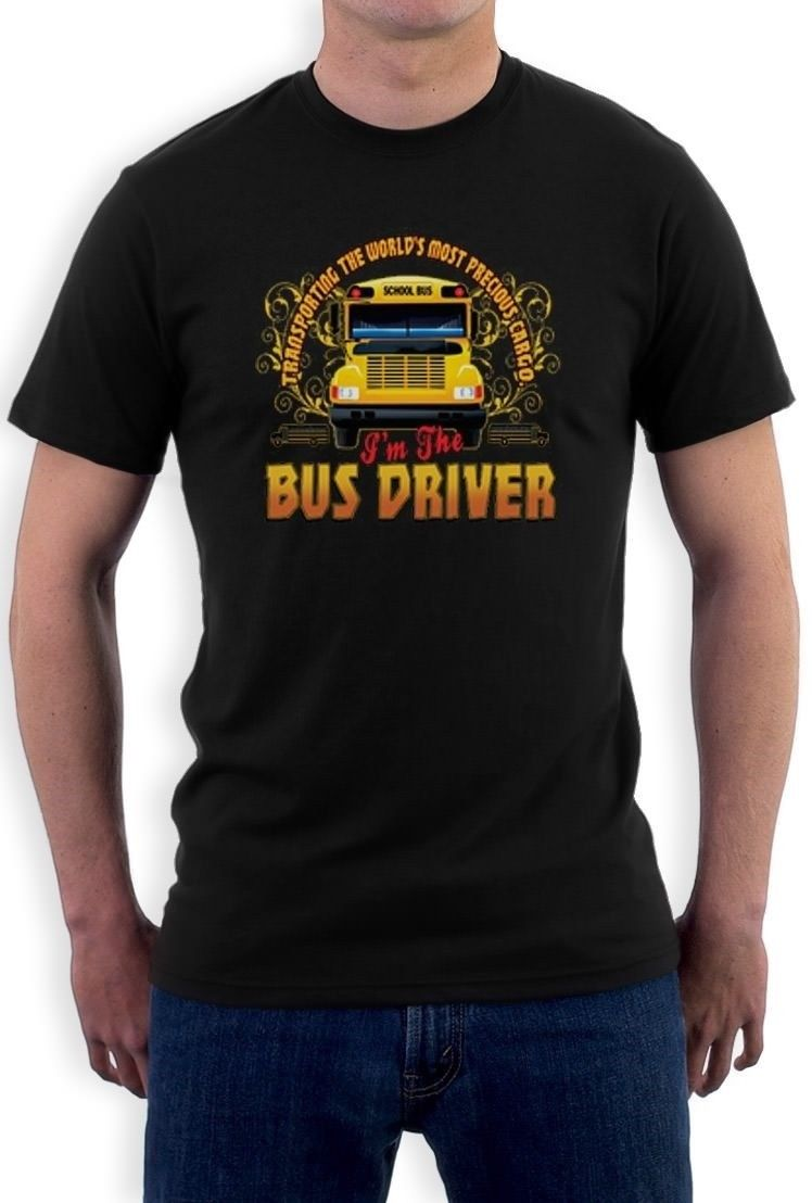 Bus Driver Thank You Gift Tee Im The Bus Driver School Bus Driver T-Shirt ...