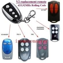 V2 PHOENIX 2, 4, V2 TSC2, TSC4, V2 TRC2, TRC4, TXC2, TXC4, HANDY2, HANDY4 433.92 MHz Rolling Code replacement remote