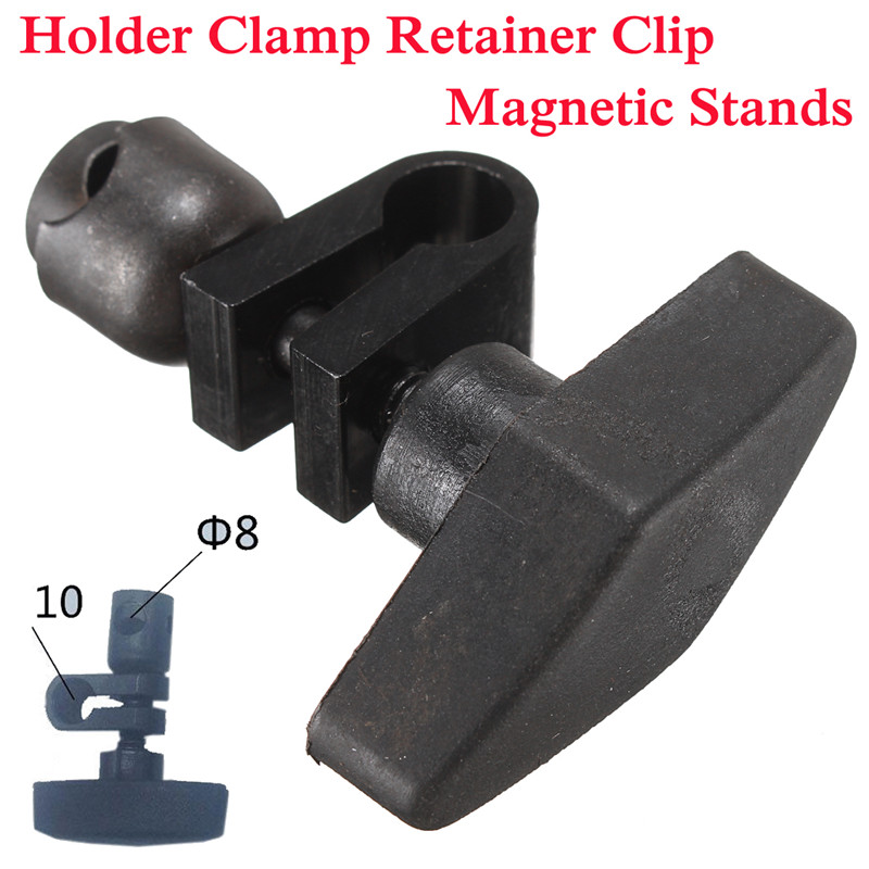 Holder Clamp Retainer Clip Magnetic Stands Dial Indicatior Guage Chuck 8-10mm Magnetic Universal Table Seat AccessoriesHolder Clamp Retainer Clip Magnetic Stands Dial Indicatior Guage Chuck 8-10mm Magnetic Universal Table Seat Accessories