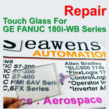 GE FANUC Series 180i-WB Touch Glass Panel For FANUC CNC Machine Repair,Free shipping