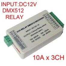Großhandel 1 stücke DC12V 3CH Relais DMX512 3P led Decoder dimmer,10A * 3 kanal RGB led controller für led lampe led streifen lichter