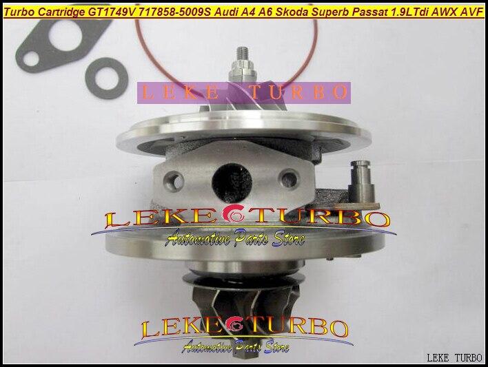 Turbo CHRA Cartridge Core GT1749V 717858-5009S 717858-0005 717858 For Audi A4 A6 Skoda Superb Volksvagen VW Passat AWX AVF 1.9L