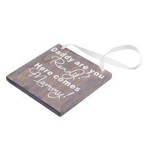 Деревянный свадебный подарок табличка папа ты готов здесь приходит мама знак фото реквизит деревянные поделки
