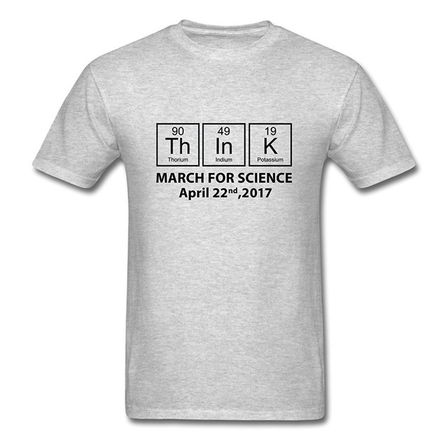 75c170b09a5 T Shirt Ideas March For Science Think Elements Men S Men S Funny O-Neck  Short-Sleeve T Shirt