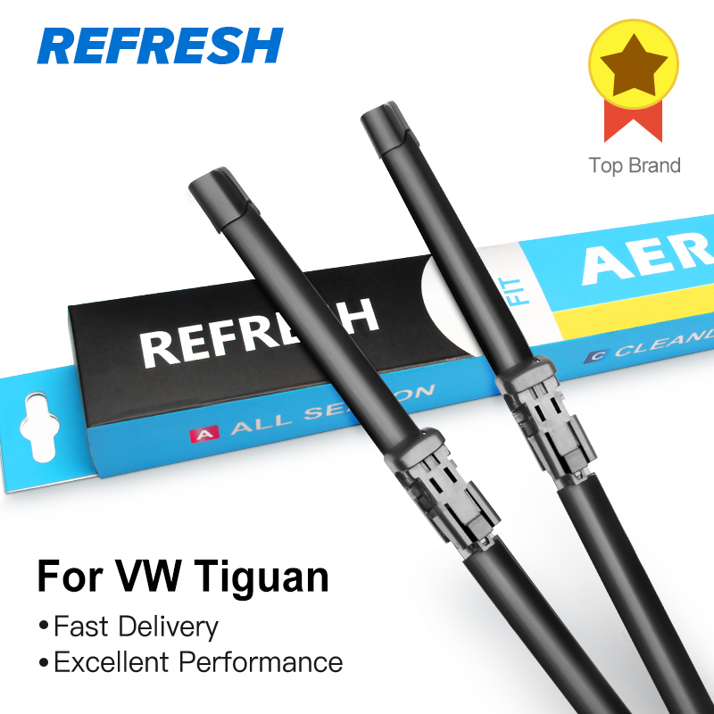 REFRESH Wiper Blades for Volkswagen VW Tiguan Mk1 / Mk2 Fit Push Button Arms Model Year from 2007 to 2018