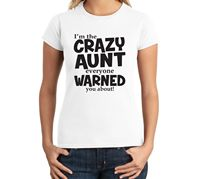 Clothing Office Women O Neck Short Sleeve Crazy Aunt Everyone Warned U About Funny Juniors Cute