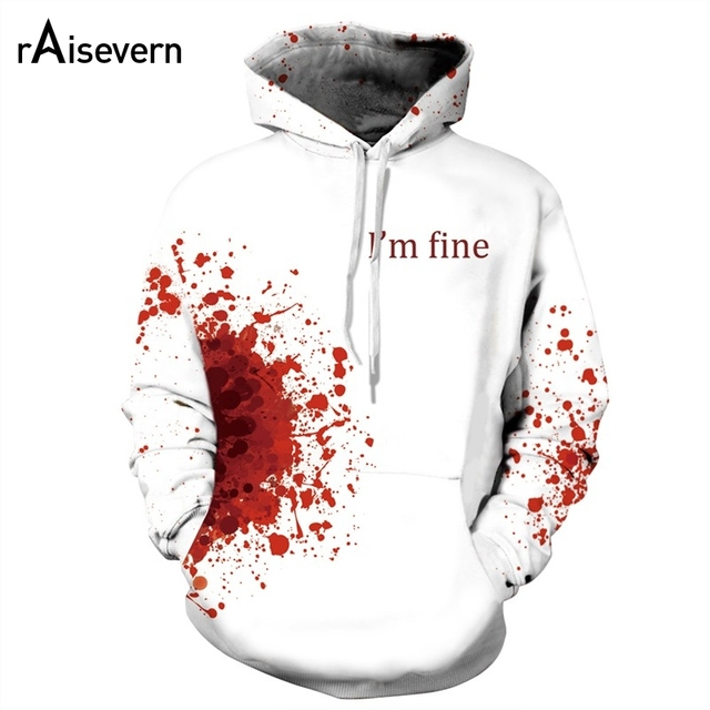 29cbd080af05 Raisevern New Blood Boom Print 3d Hoodies I M FINE Letters Printed Mens women  White Pullovers Hoody Tops Drop Shipping