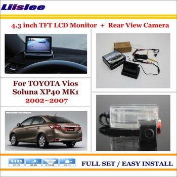 "Liislee For TOYOTA Vios Soluna XP40 MK1 2002~2007 - Car Parking Camera + 4.3"" LCD Monitor NTSC PAL = 2 in 1 Parking Rear System"