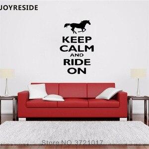 JOYRESIDE Halten Sie Ruhe Und Fahrt Wand Aufkleber Zitate Pferd Wand Aufkleber Worte Vinyl Decor Home Wohnzimmer Kunst Innen Entwickelt A834