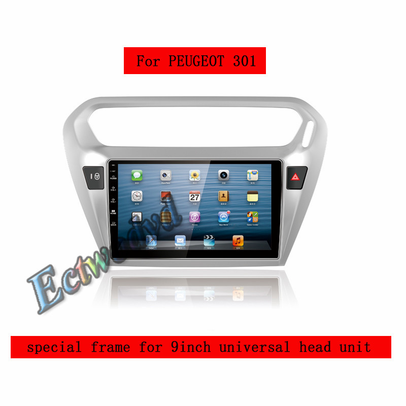 ECTWODVD Special 9inch Car Radio Fascia Frame Dash Panel for Peugeot 301 2014 2015 2016 Head Unit Car Refitting Stereo