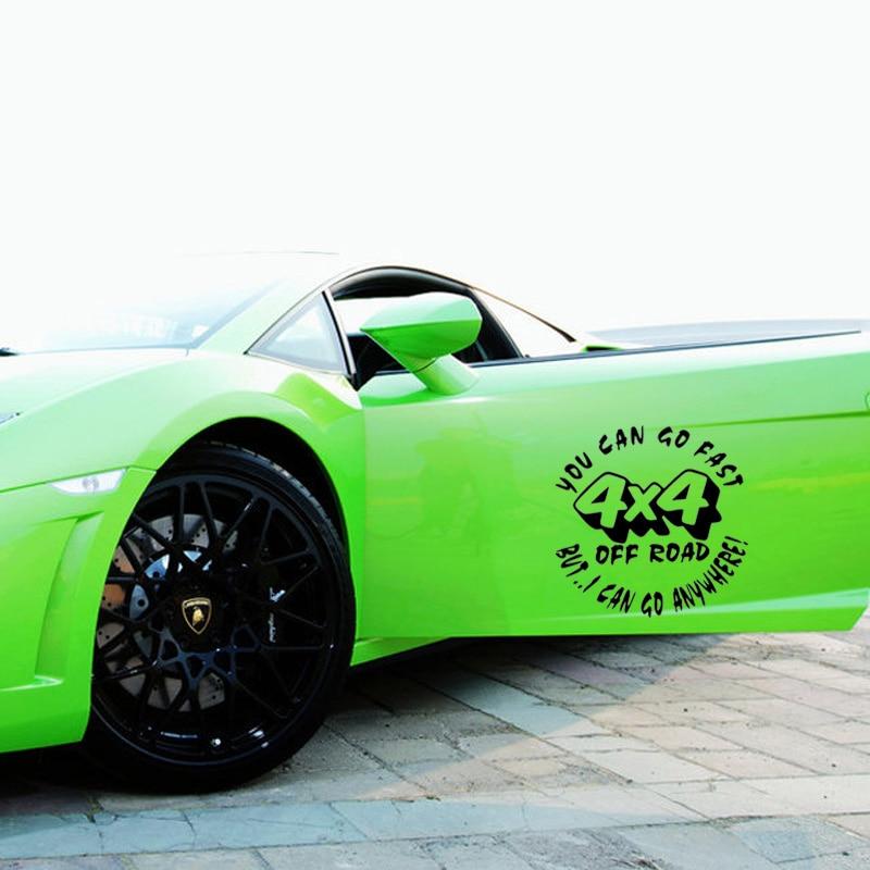 Offre spéciale 2x style de voiture pour la mode, vous pouvez aller vite hors route mais je peux aller n'importe où autocollant de voiture vinyle autocollant Jdm