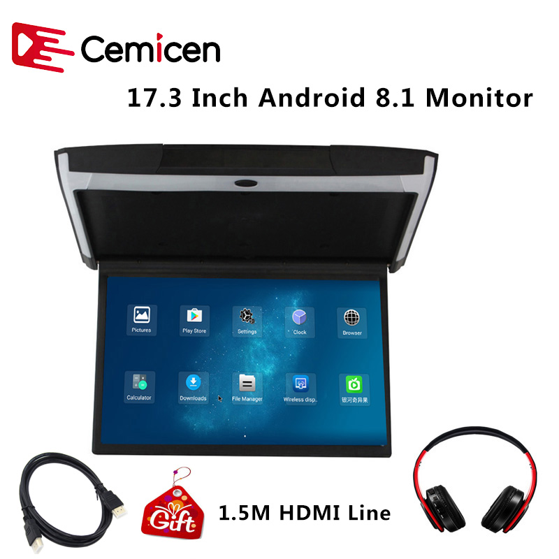 Cemicen 17.3 Inch Android 8.1 Car Monitor Ceiling Mount Roof HD 1080P Video IPS Screen WIFI/HDMI/USB/SD/FM/Bluetooth/SpeakerCar Monitors   -