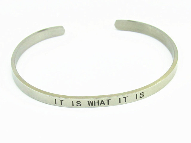 316l Stainless Steel Silver Cuff Bracelet Bangle It Is What Engraved Positive Inspirational Quote