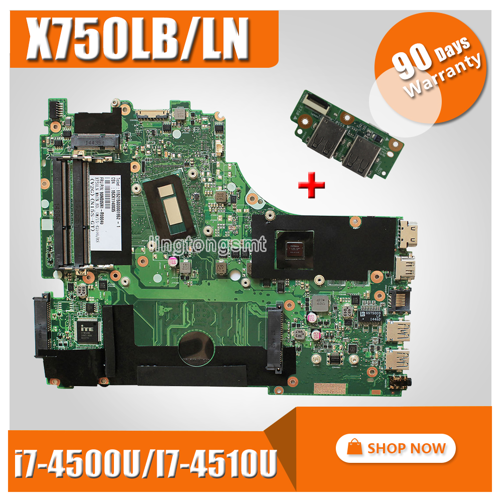 Send Board +For ASUS X750LN X750LB X750L K750L A750L Laptop Motherboard Mainboard With GT740M/2GB I7-4500U/I7-4510U 100% Test Ok