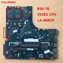 Материнская плата для ноутбука Lenovo B50-70 ZIWB2/ZIWB3/ZIWE1 LA-B091P 3558U CPU DDR3L 100% протестирована