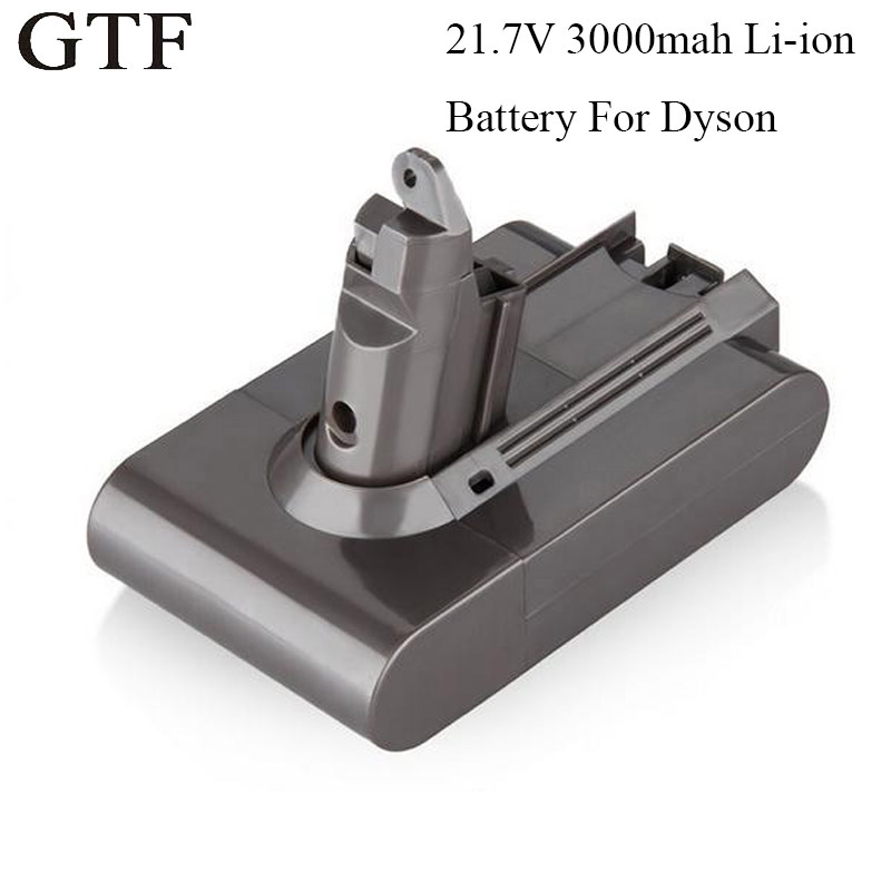 GTF 21.6V 3000mAh Replacement Battery V6 for Dyson Li-ion Vacuum Cleaner DC58 DC61 DC62 V6 965874-02 DC72 Handheld Battery Cells 21 6v 2200mah replacement battery for dyson li ion vacuum cleaner dc58 dc61 dc62 v6 965874 02 animal dc72 handheld battery