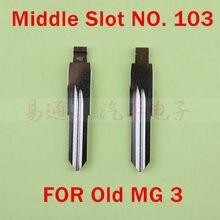 Slot do meio NÃO. 103 Lâmina Chave Remota Do Carro Para O Velho MG 3 Modificado Flip Remoto Chave Shell Lâmina Repacemet