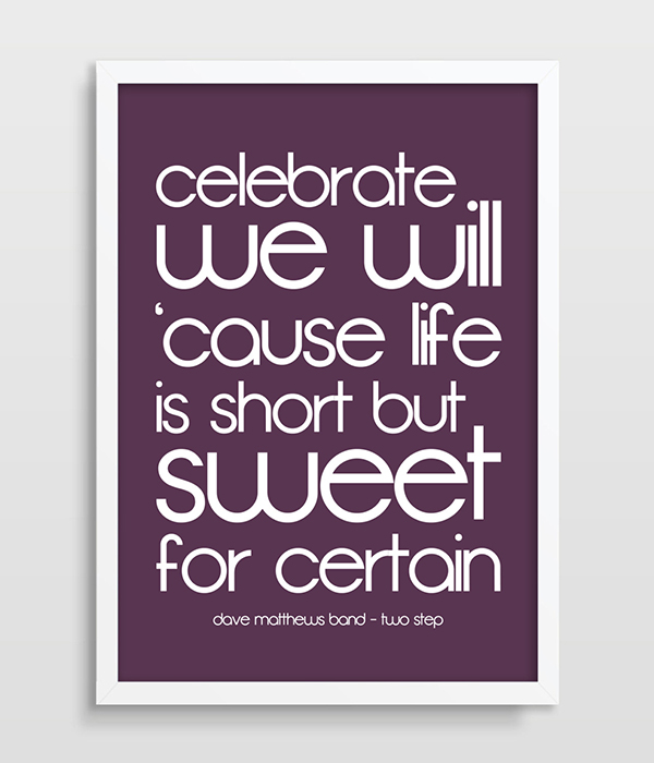 Print Inspirational Quote Dave Matthews Band Music Poster