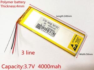 Image 1 - 3 ライン 3.7 V 、 4000 mAH (ポリマーリチウムイオン電池) リチウムイオンバッテリータブレット pc 7 インチ 8 インチ 9 インチ 4050140 送料無料