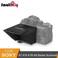 SmallRig Камера Экран солнцезащитный щит для sony A7 A7II A7III A9 серии DSLR Камера/видеокамеры видоискатель Зонт Hood-2215