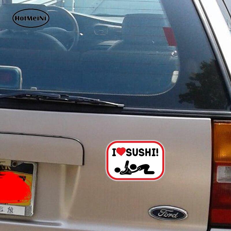 HotMeiNi 3D автомобиля Стикеры укладки Водонепроницаемый я люблю суши Секс Забавный окна автомобиля виниловая наклейка аксессуары 5 X 4