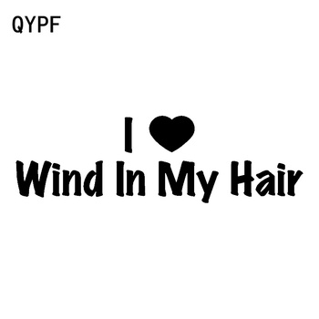 QYPF 17.9cm*5.4cm Exquisite Word I Love Wind In My Hair Endless Innocence Korean Version Vinyl Car Sticker Decal C18-0992 image