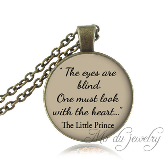 """Items Similar To The Little Prince Quote Inspirational: The Little Prince Quote Necklace """"The Eyes Are Blind. One"""