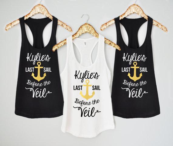 custom Last Sail before the Veil wedding Bride Bridesmaid tanks tops t  shirts Matron of honor Bachelorette party gifts favors b53fbb797abd