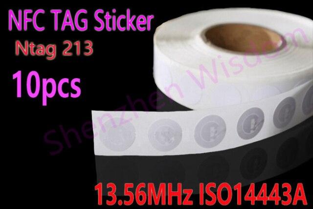 10 יח'\חבילה מדבקת תגי NFC 13.56 MHz ISO14443A Ntag 213 NFC מדבקות אוניברסליים Ntag213 Lable תג RFID עבור כל NFC מופעל טלפונים