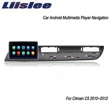 Sistema Android Liislee para Citroen C5 2010 ~ 2012 reproductor Multimedia de pantalla grande para coche navegación GPS Radio de vídeo Bluetooth