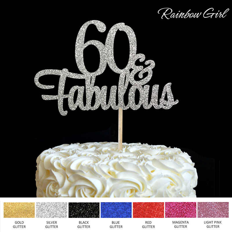 Pleasing 60 Fabulous Cake Topper 60Th Birthday Party Decorations Many Personalised Birthday Cards Paralily Jamesorg
