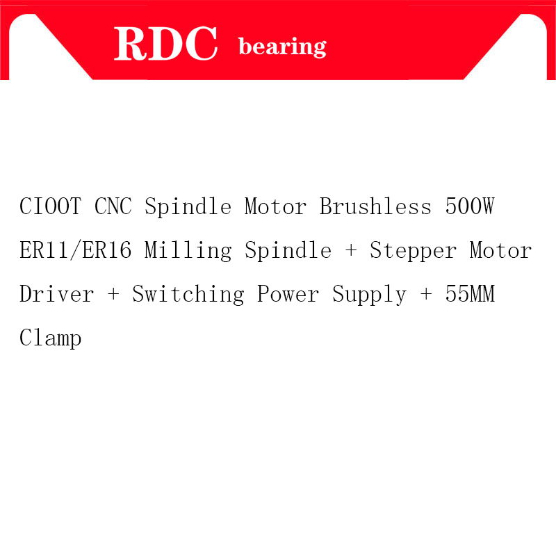 CNC Spindle Motor Brushless 500W ER11/ER16 Milling Spindle + Stepper Motor Driver + Switching Power Supply + 55MM Clamp er11 brushless dc spindle 500w 55mm clamp stepper motor driver power supply cnc cutters