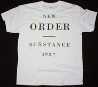 NEW ORDER SUBSTANCE 1987 ALTERNATIVE NEW WAVE JOY DIVISION NEW WHITE T SHIRT 100% Cotton Tee Shirt,Summer O Neck Tee