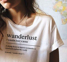 Wanderlust Definition T Shirt Travel Shirt Tumblr Clothing Road Trip T Shirt Aesthetic Clothing Women's Graphic Tee Slogan Tee(China)