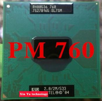 PM760 CPU notebook Pentium M Processor 2.0GHz/2M PM 760 CPU Computer PGA Original Support 915 Motherboard chip Free shipping