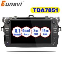 Eunavi 2 Din Android 8,1 Dvd плеер автомобиля для Toyota Corolla 2007 2008 2009 2010 2011 в тире радио Gps Видео Wi Fi Bluetooth