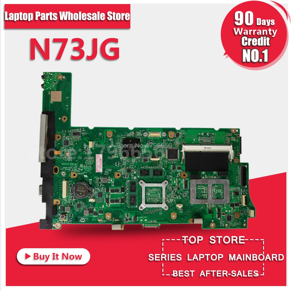 100% working Laptop Motherboard for ASUS N73JG N73JQ N73JF REV:2.1 60-NZYMB1100-C14 Mainboard 3RAM slots Fully tested100% working Laptop Motherboard for ASUS N73JG N73JQ N73JF REV:2.1 60-NZYMB1100-C14 Mainboard 3RAM slots Fully tested
