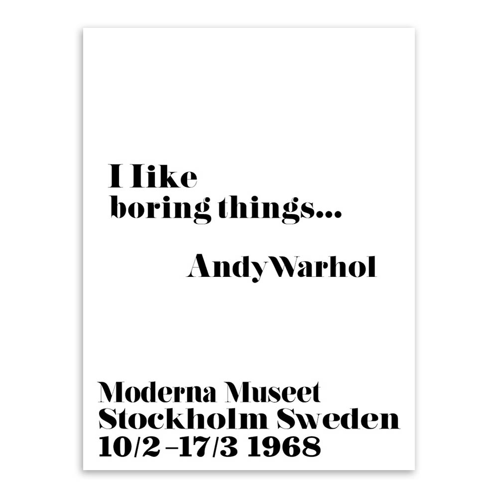 Modern Nordic Black White Minimalist Motivation Andy Warhol Life