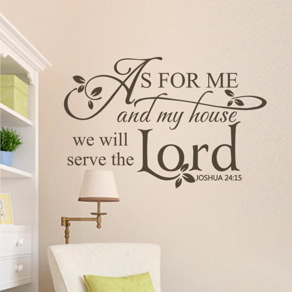 As For Me And My House We Will Serve The Lord Joshua 2415