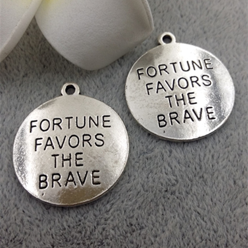50pcs/lot Anti-Silver plated Letter FORTUNE FAVORS THE BRAVE Charm Pendants 24mm For Handmade DIY Jewelry Findings wholesale