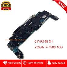 16822-1 LRV2 MB 448.0A913.0011 Mainboard Für Lenovo ThinkPad Yoga X1 Laptop Motherboard i7-7500 16 GB RAM 01YR149 100% test