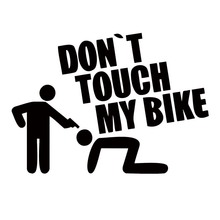 2017 Hot Sale Car Stying For Don't Touch My Bike Auto Sticker Vinyl Decal Shocker conquer Personality Jdm стоимость
