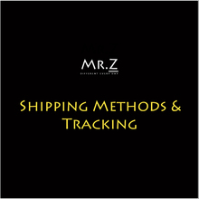 Mr.Z Shipping Methods & Tracking