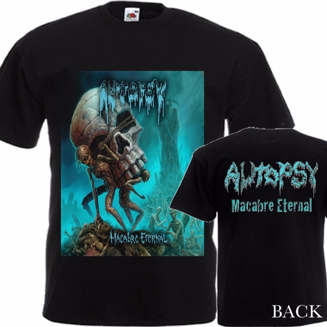 5b8a464b Funny Cotton T Shirt Gift O-Neck Short-Sleeve Autopsy Macabre Eternal  Size-S/4Xl Shirts For Men